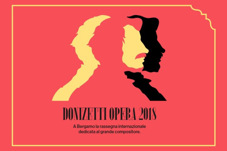Il Belcanto, anzitutto: il Donizetti Opera Festival 2018 a Bergamo