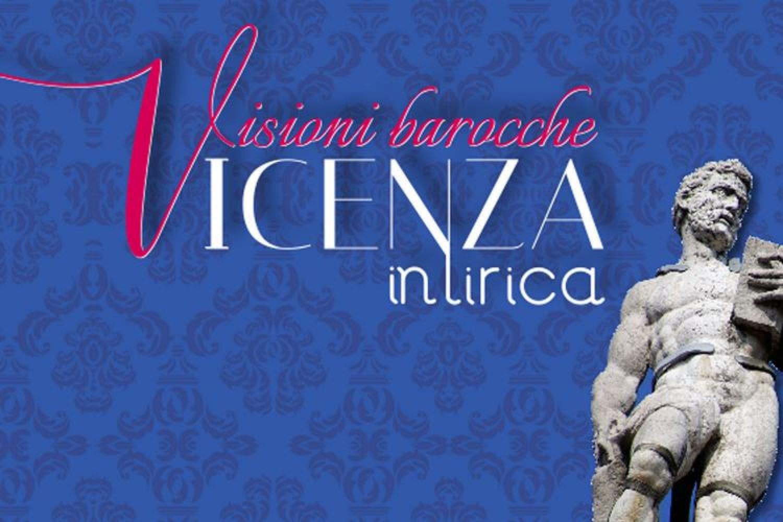 """Un trionfo di musiche barocche per il """"Festival Vicenza in Lirica"""" 2018"""