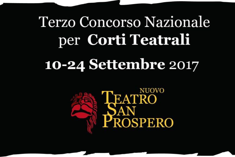 Teatro San Prospero (RE): Concorso Nazionale per Corti Teatrali