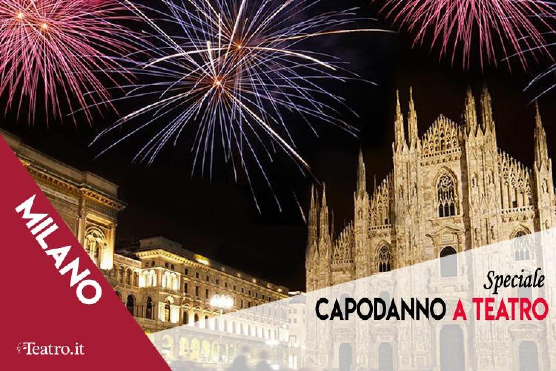 Capodanno 2020 a Teatro: gli Spettacoli in scena a Milano