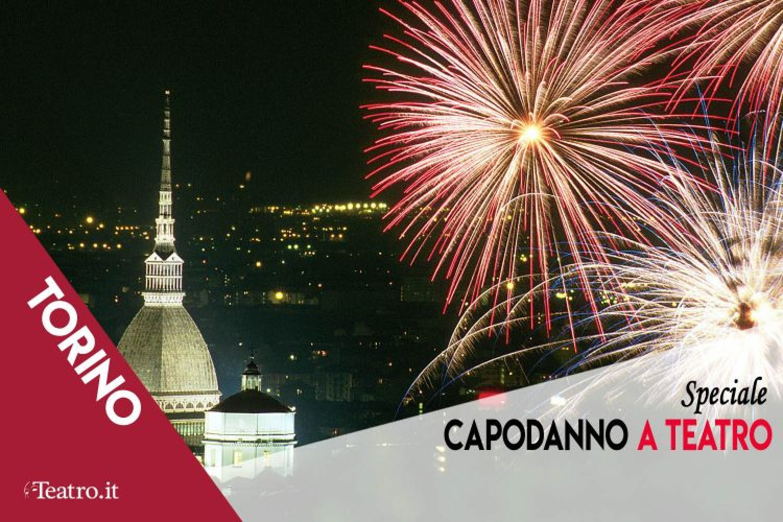 Capodanno 2020 a Teatro: gli Spettacoli in scena a Torino