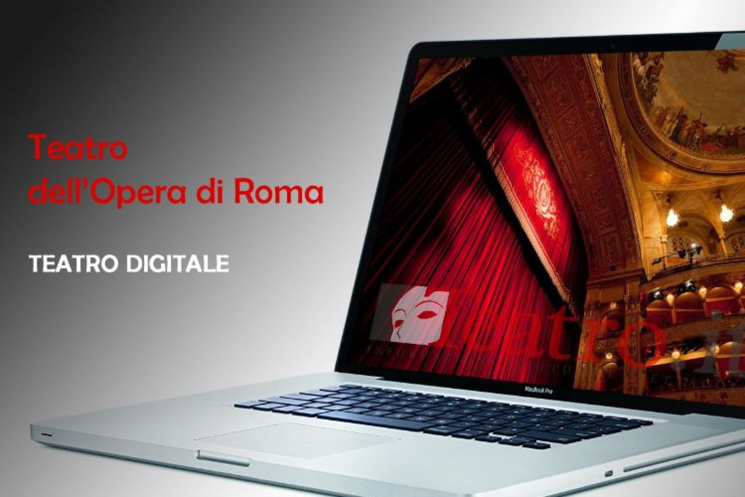 #IoRestoacasa: in streaming le opere gratuite del Teatro dell'Opera di Roma