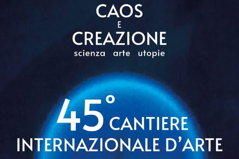 45° Cantiere internazionale d'Arte