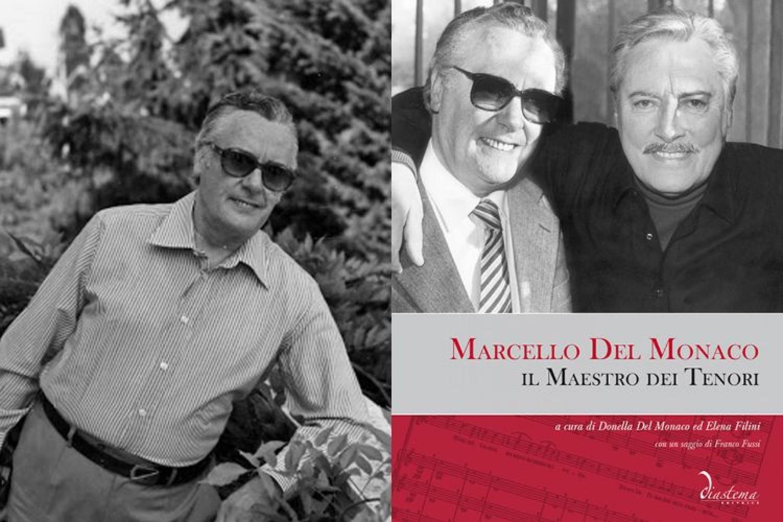 """Musica in libreria: """"Marcello Del Monaco, il Maestro dei Tenori"""" rievocato in un articolato volume"""