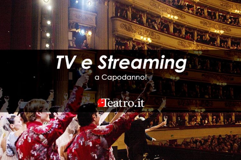 Teatro in Tv e streaming: ecco gli spettacoli di Capodanno