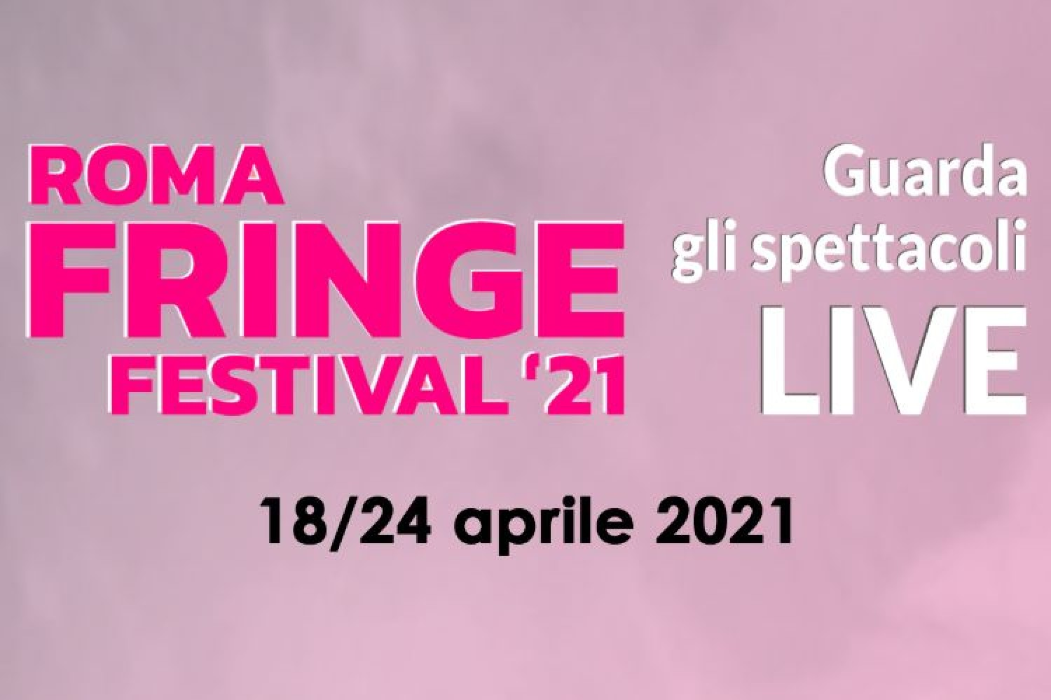 LIVE STREAMING - Roma Fringe Festival 2021