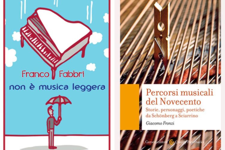 Musica in libreria: Due titoli recenti indagano il composito panorama del '900 musicale