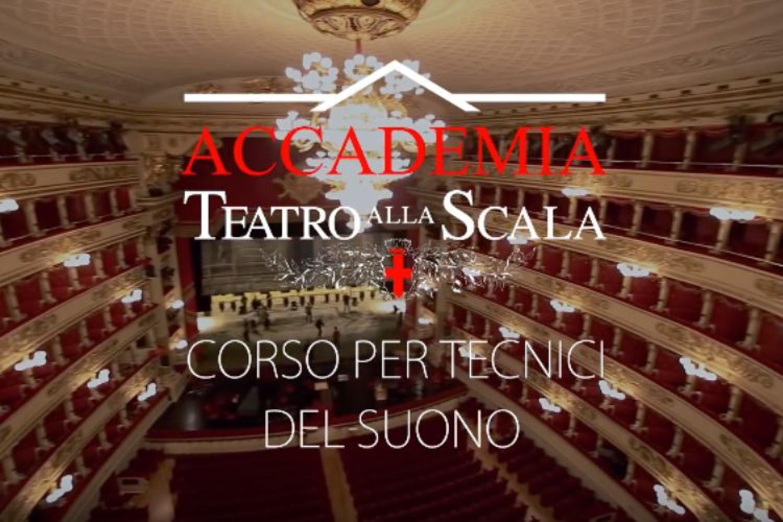 Accademia Teatro alla Scala: corso per tecnici del suono