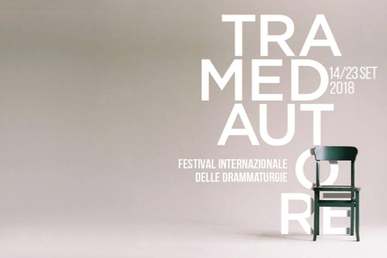 Tramedautore: a Milano il Festival Internazionale delle Drammaturgie