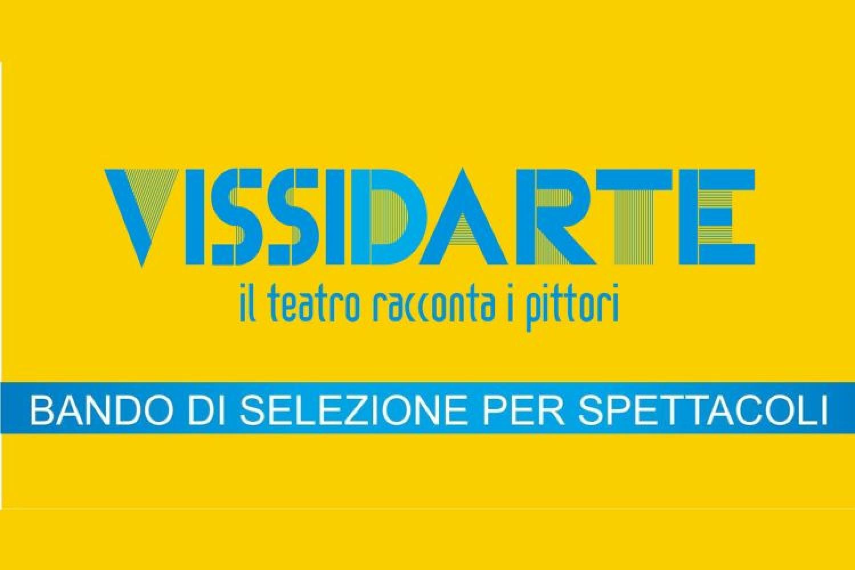 VISSIDARTE: bando di selezione per spettacoli a Napoli