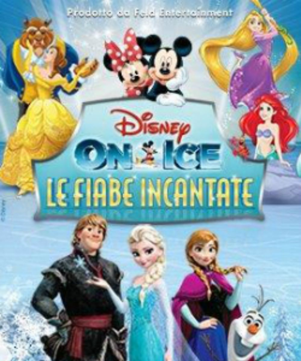 Disney on Ice - Le fiabe incantate