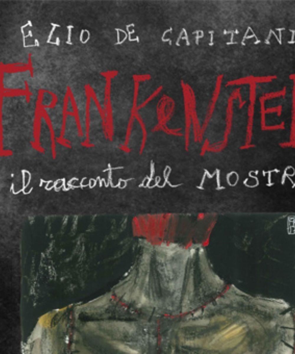 Frankenstein, il racconto del mostro