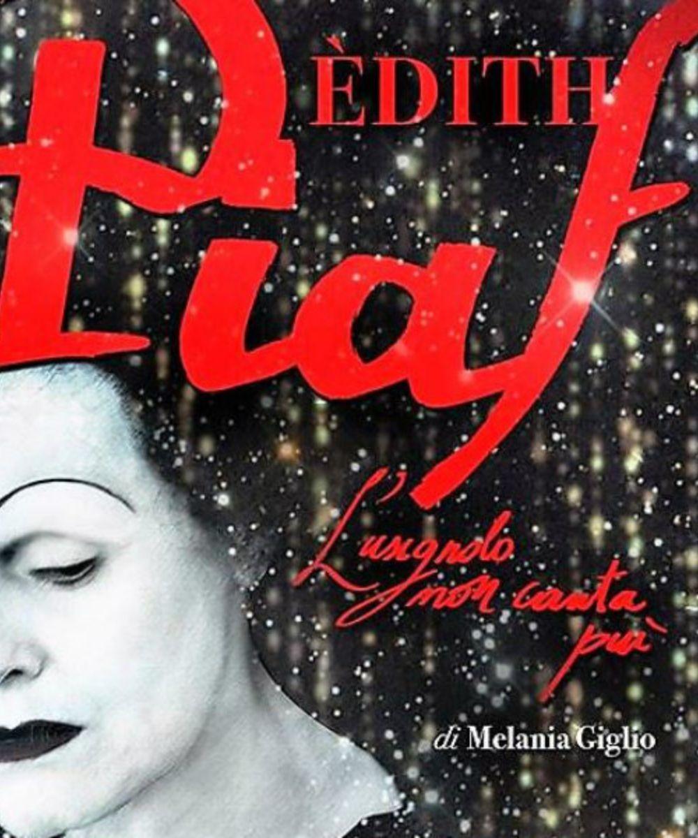 Edith Piaf. L'usignolo non canta più