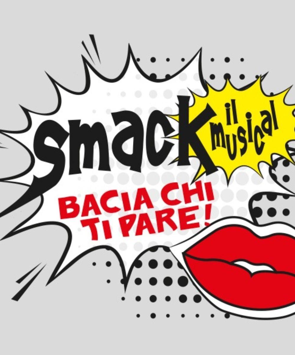 Smack! Il musical