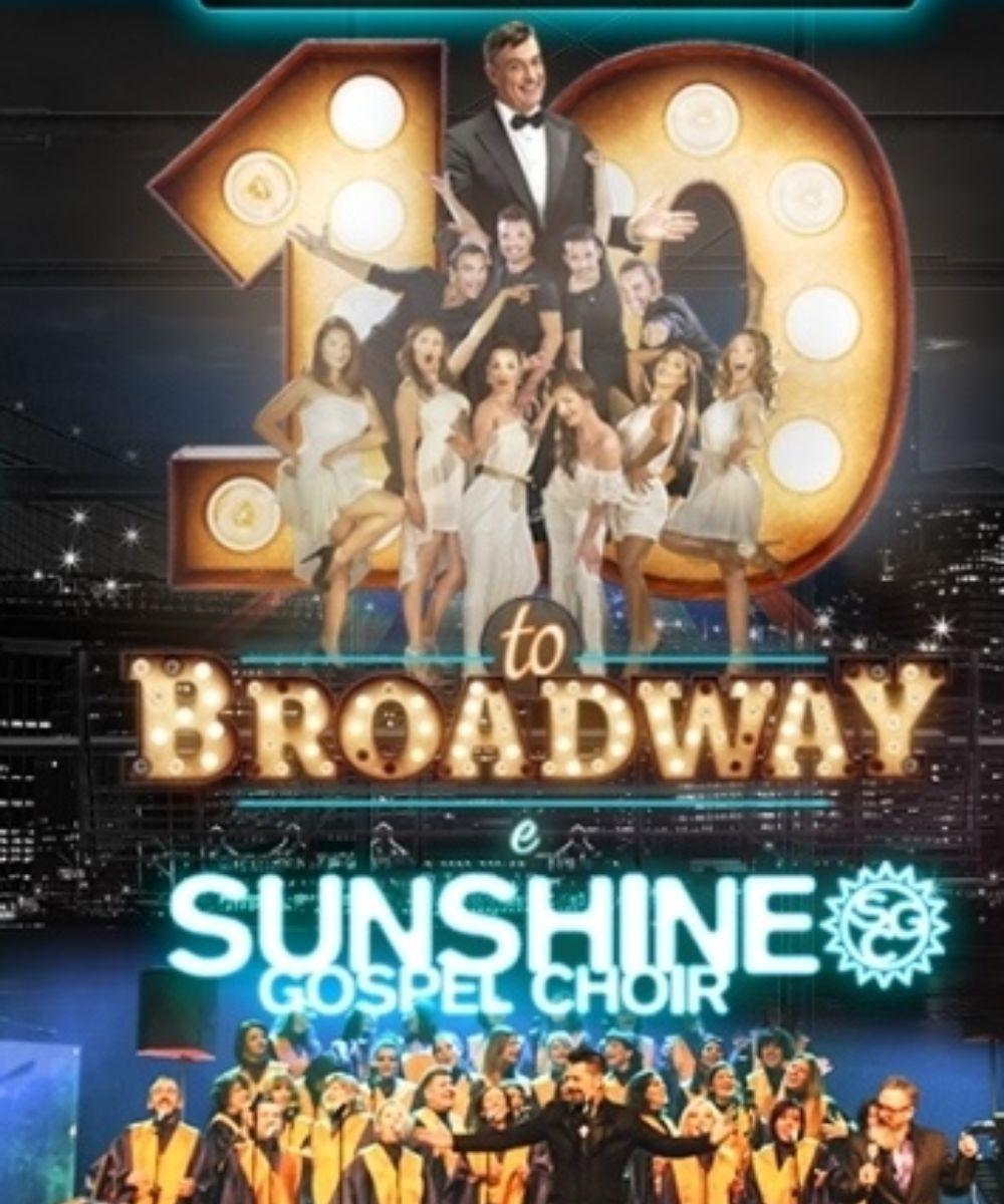 10 to Broadway & Sunshine Gospel Choir