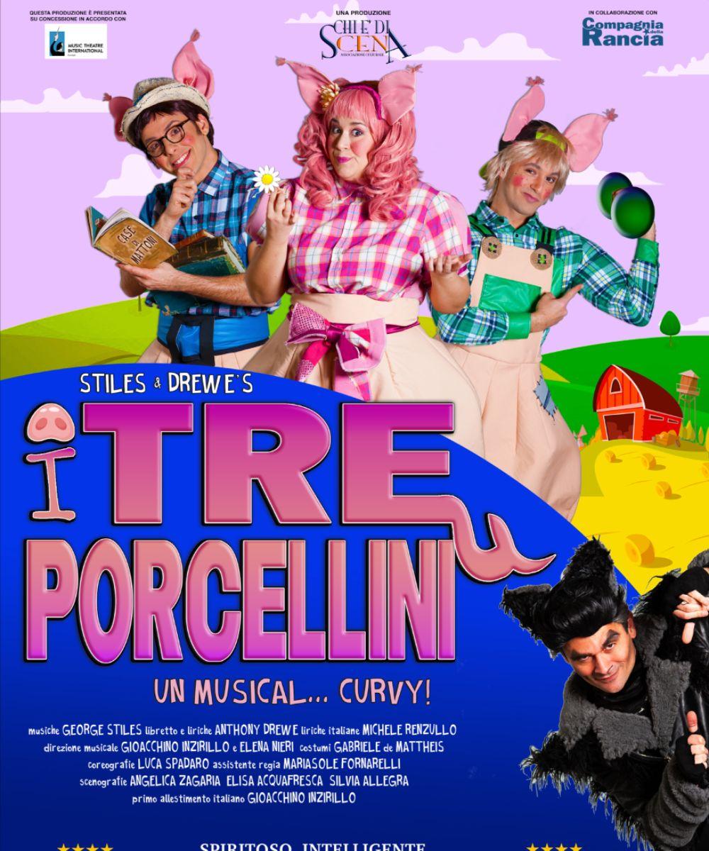 I tre porcellini - Un musical... curvy