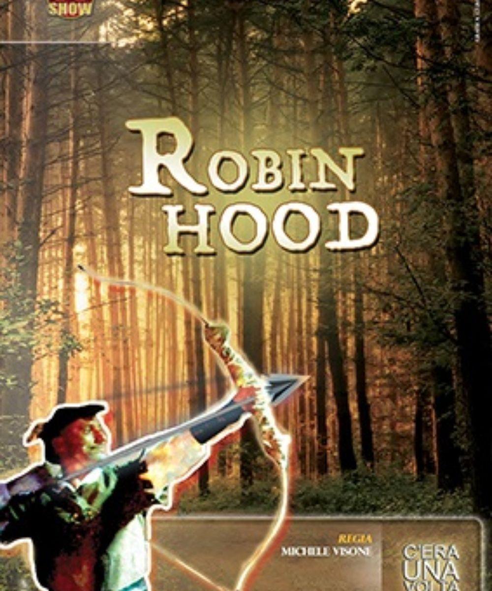 Robin Hood, l'arciere della foresta
