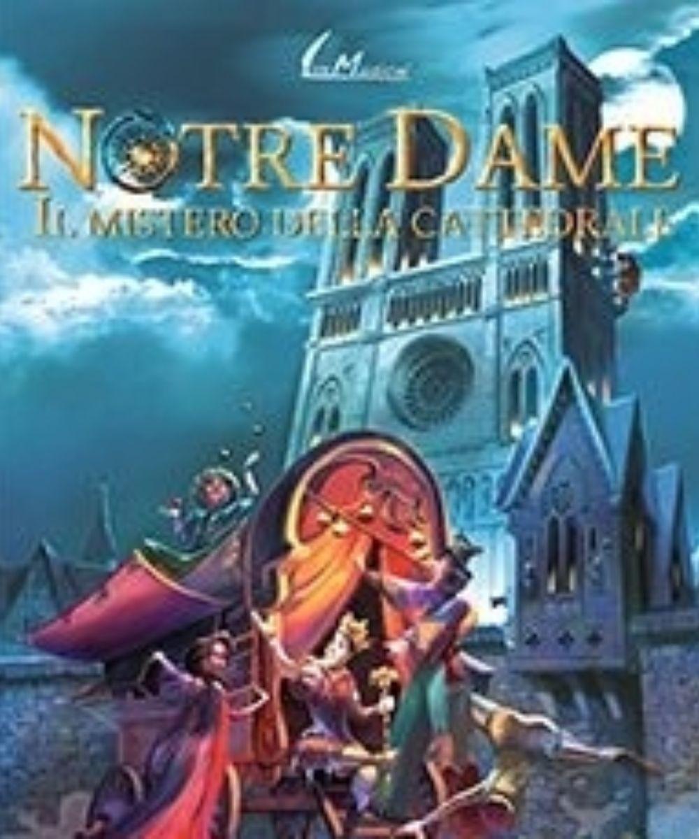 Notre Dame - Il mistero della Cattedrale
