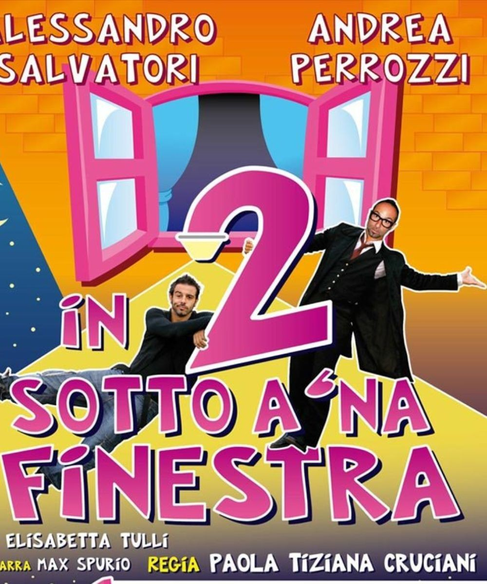 In 2 sotto a 'na finestra