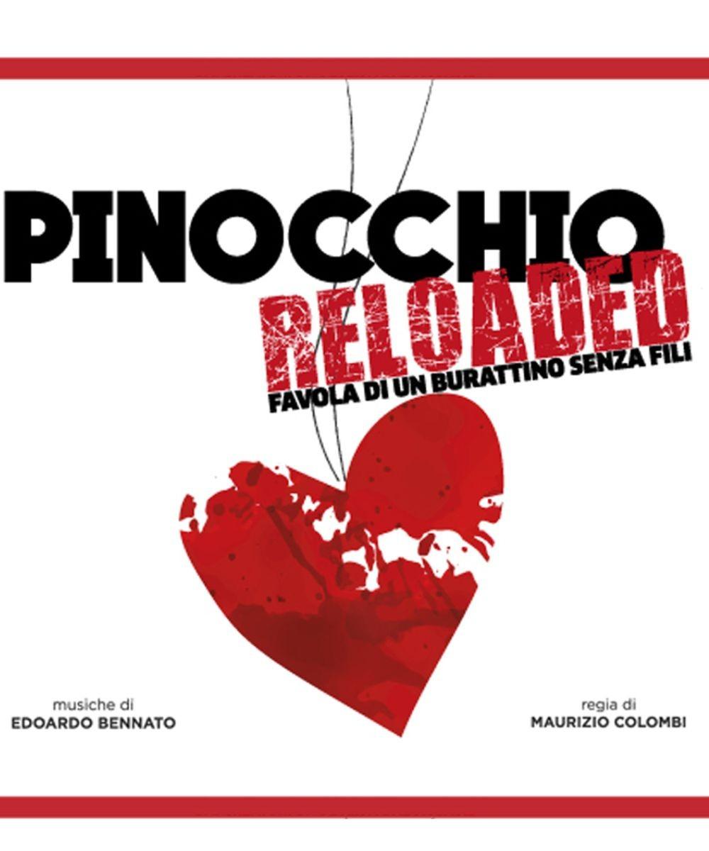 Pinocchio Reloaded - Favola di un burattino senza fili