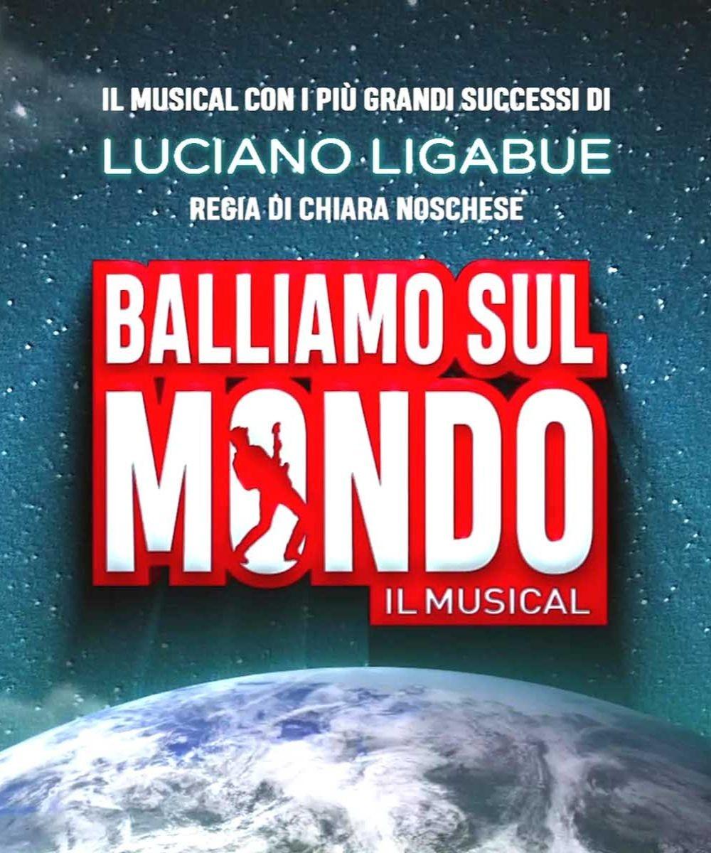 Balliamo sul mondo - Il Musical
