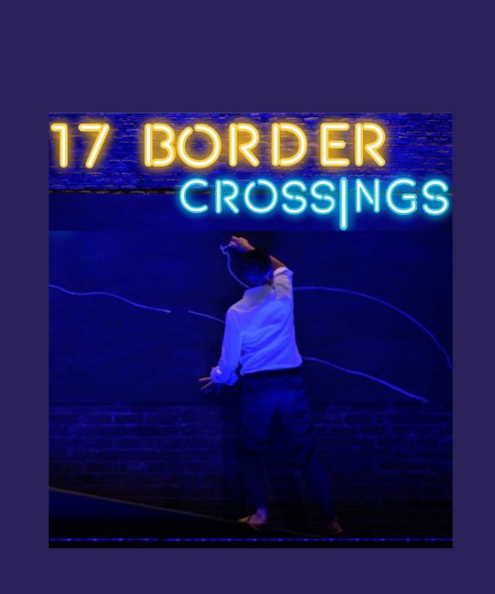 17 Border Crossings
