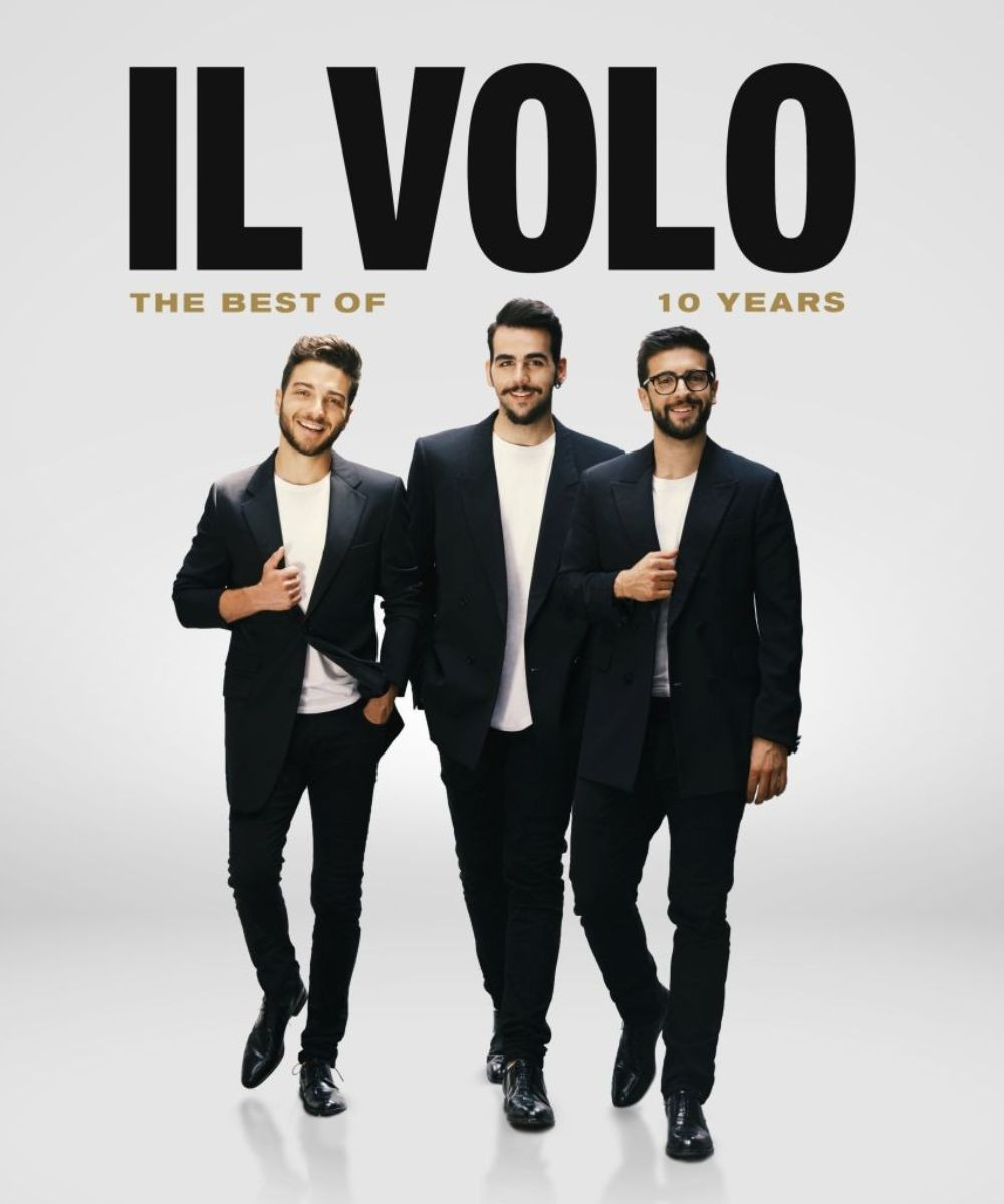 IL VOLO - 10th Anniversary Tour