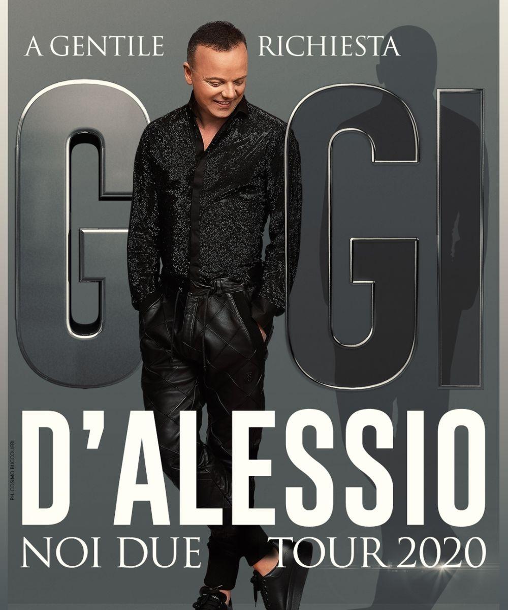 Noi due Tour 2020 - A gentile richiesta (Gigi D'Alessio)