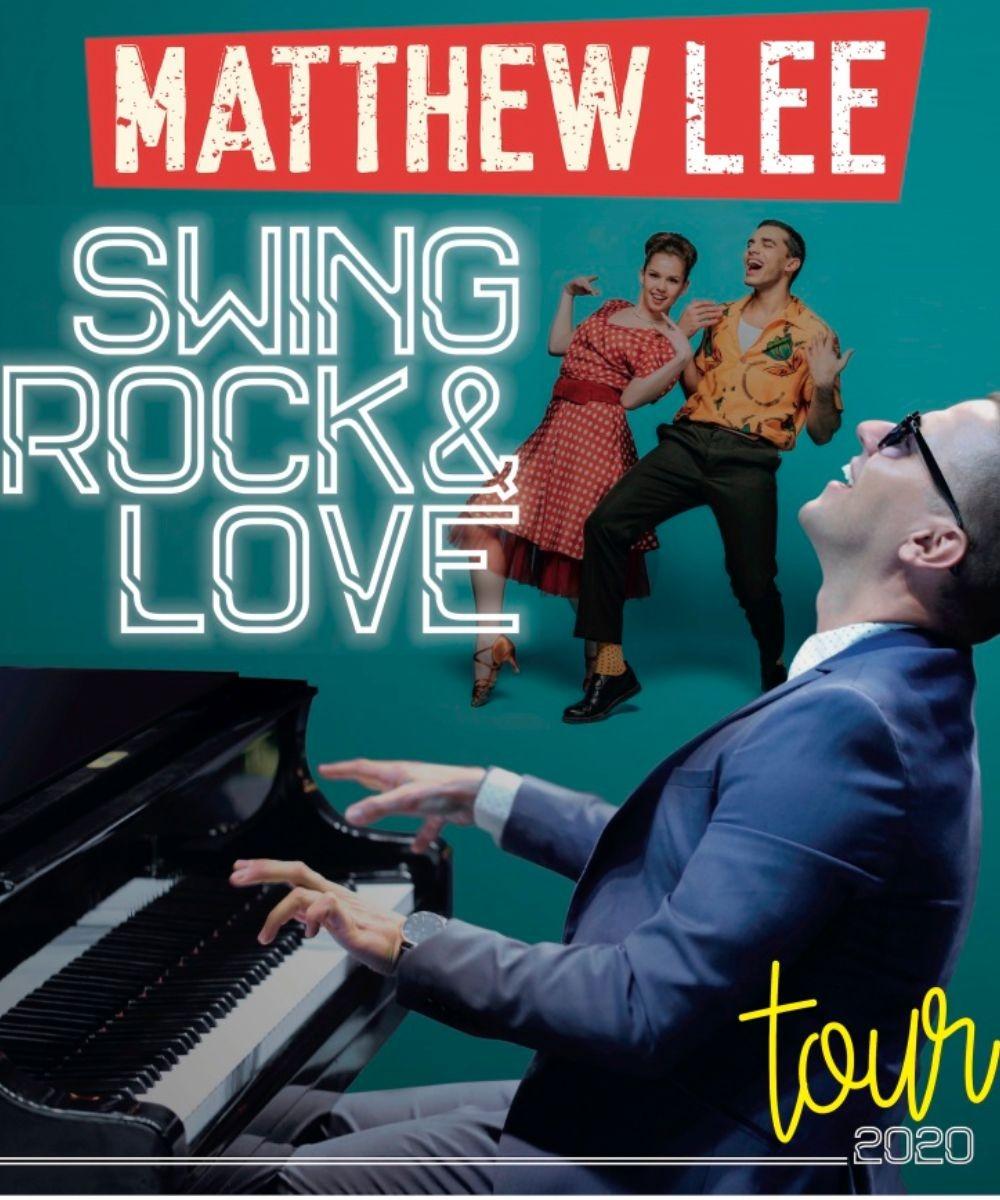 Matthew Lee - Swing, Rock & Love Tour 2020