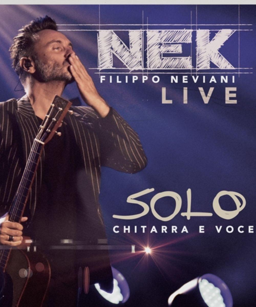 Nek - Solo: chitarra e voce