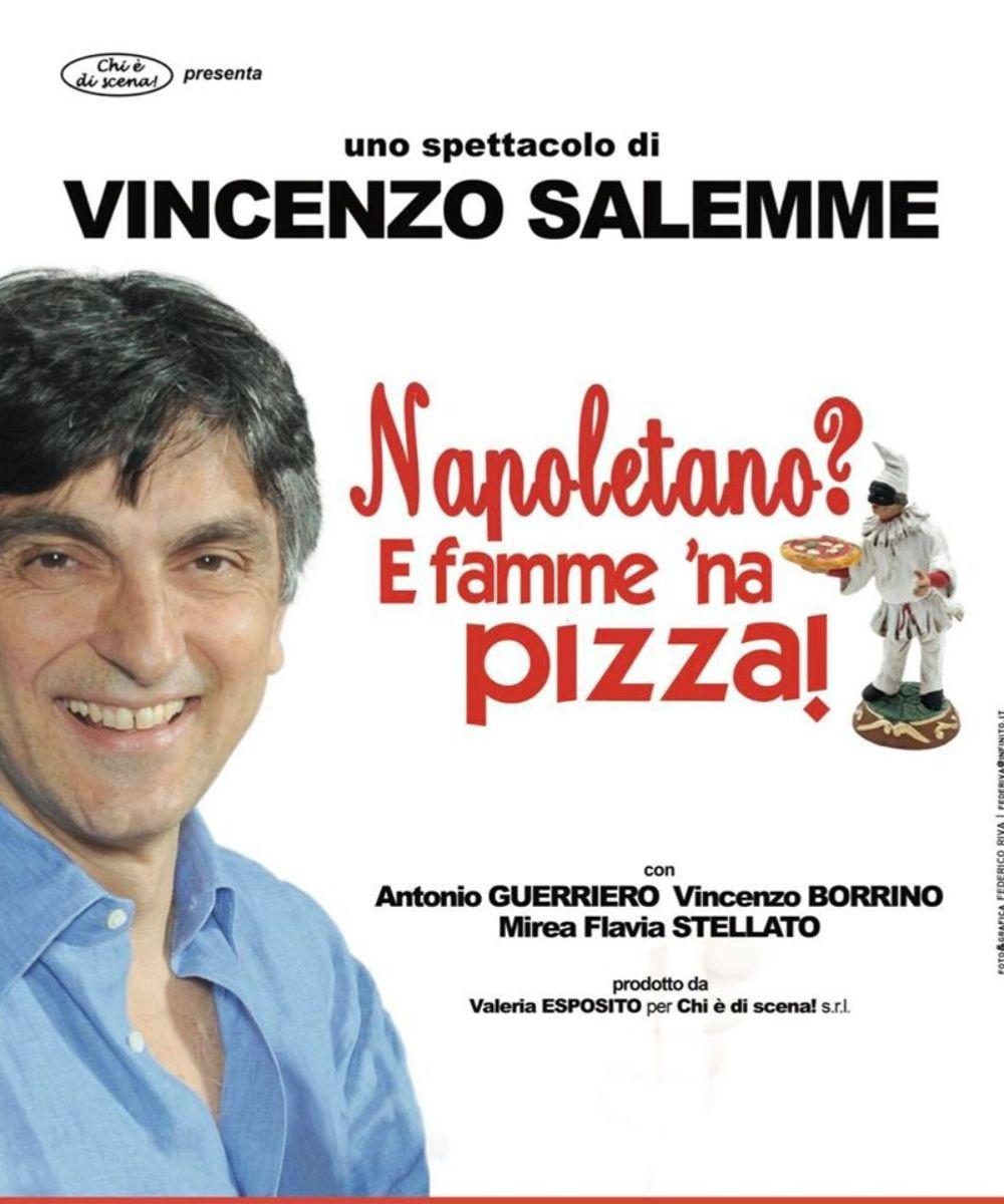 Napoletano? E famme 'na pizza!