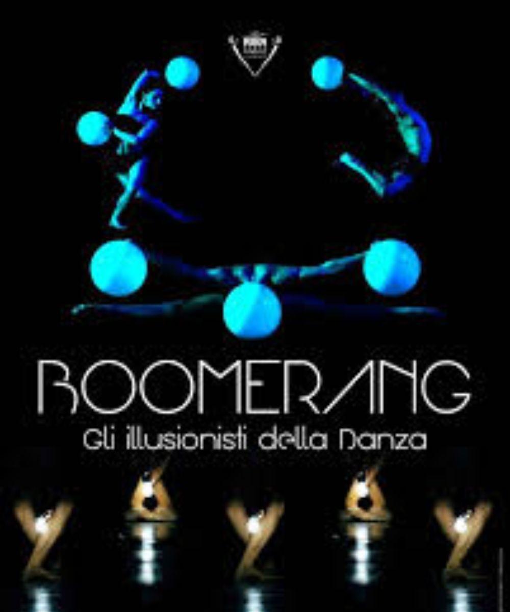 Boomerang. Gli illusionisti della Danza