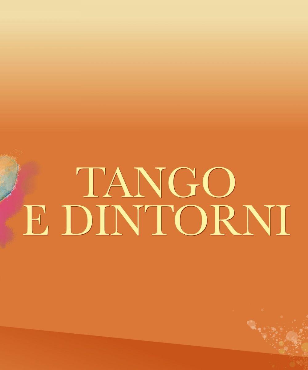 Tango e dintorni