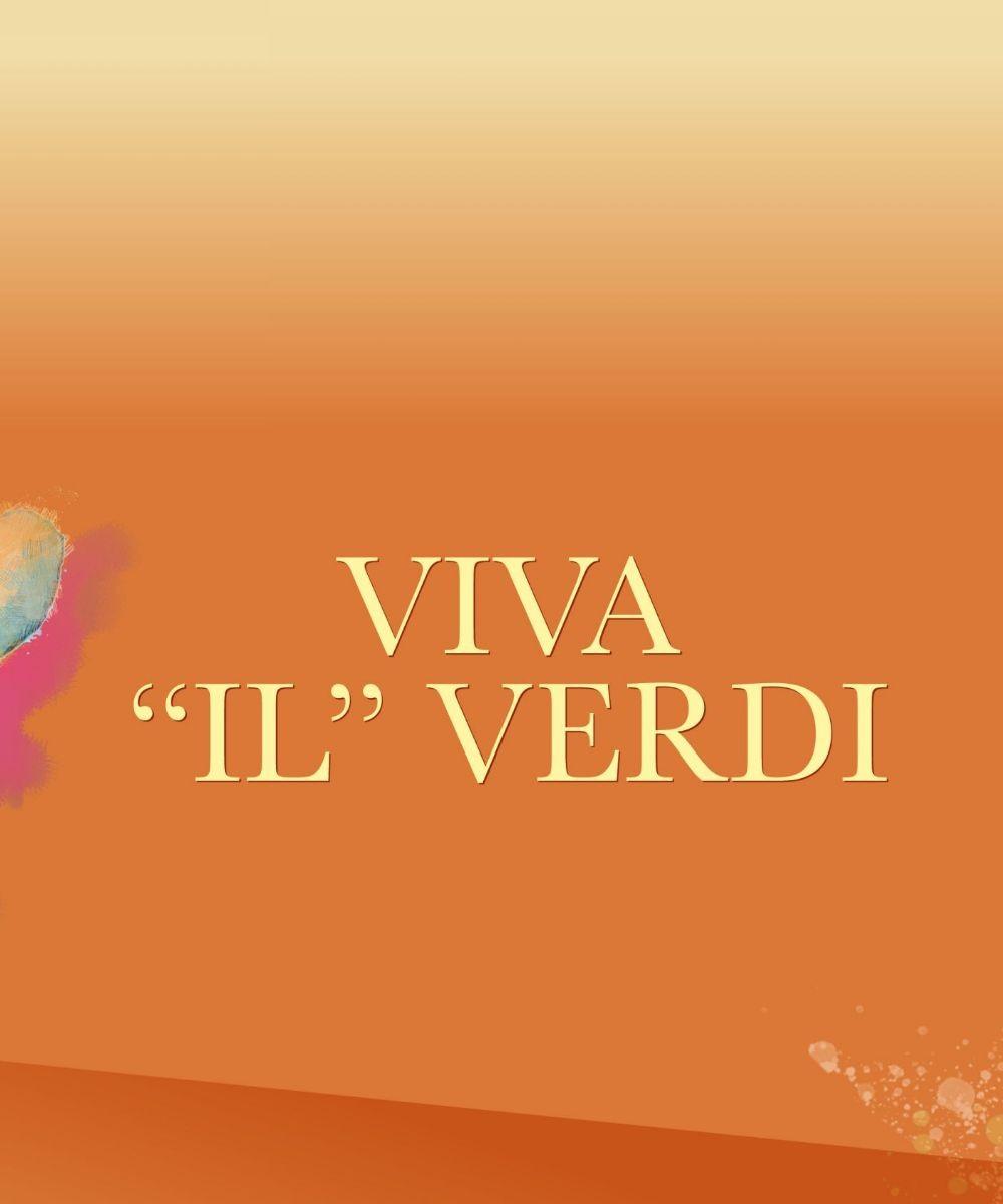"""Viva """"Il"""" Verdi"""