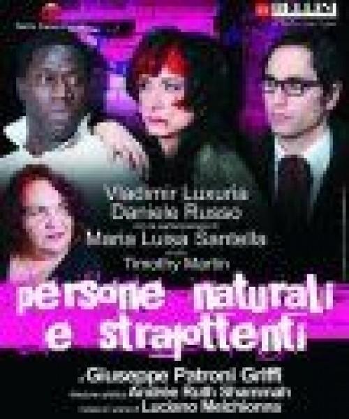 Persone naturali e strafottenti
