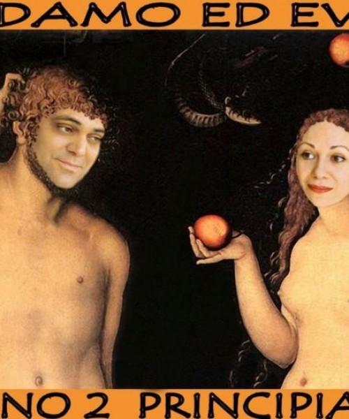 Adamo ed Eva erano 2 principianti
