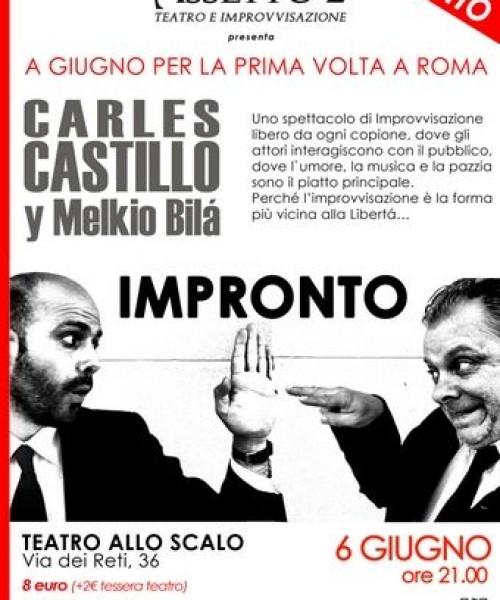 IMPRONTO con Carles Castillo e Melkio Bila per la prima volta a ROMA