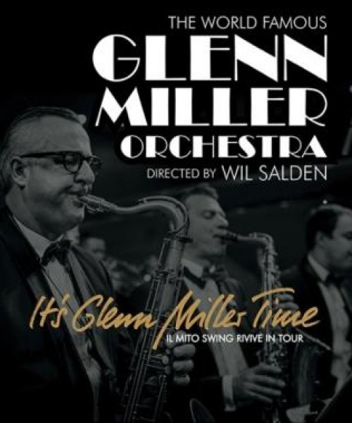 It's Glenn Miller Time