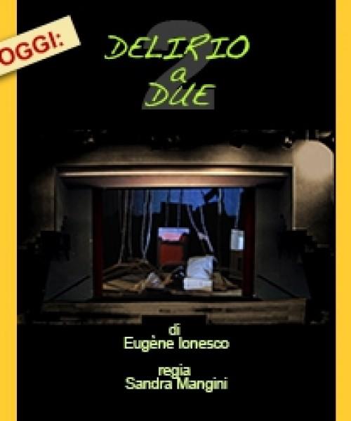 DELIRIO A DUE