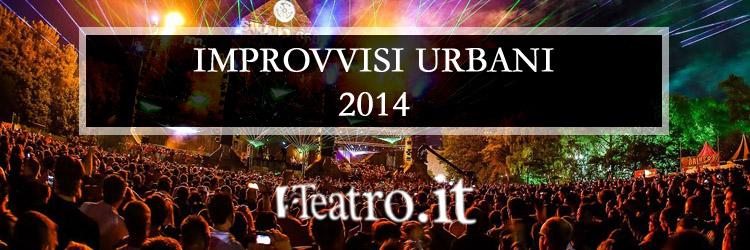 Improvvisi urbani - 2014
