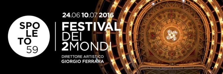 Festival di Spoleto - 2016