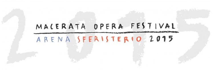 Macerata Opera Festival - 2015