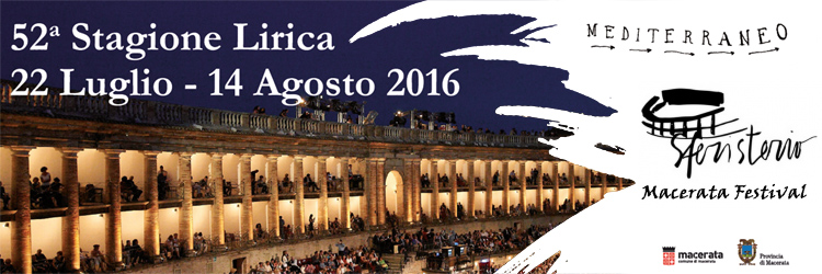 Macerata Opera Festival - 2016