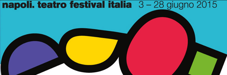 Napoli Teatro Festival - 2015