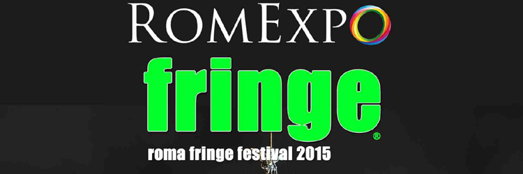 Roma Fringe Festival - 2015