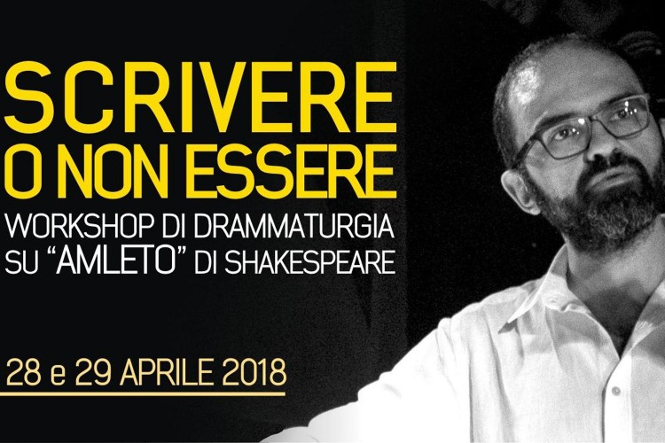 "workshop di drammaturgia su ""Amleto"""