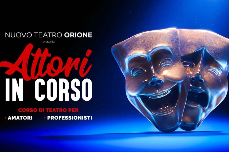 Teatro Orione Roma: corso di teatro per attori