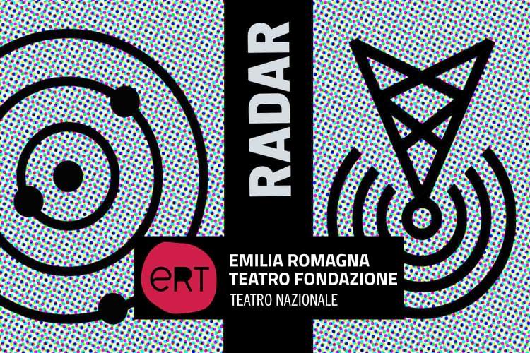 Emilia Romagna Teatro: RADAR - dispositivo di progettazione creativa under 28
