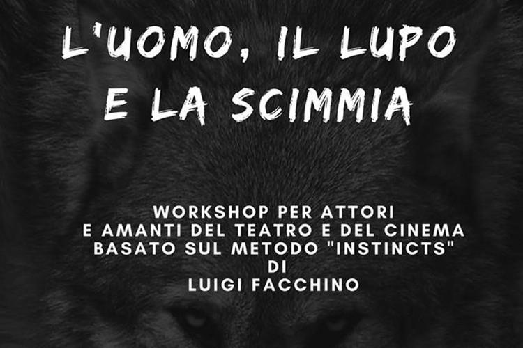 Workshop per attori: L'UOMO, IL LUPO E LA SCIMMIA