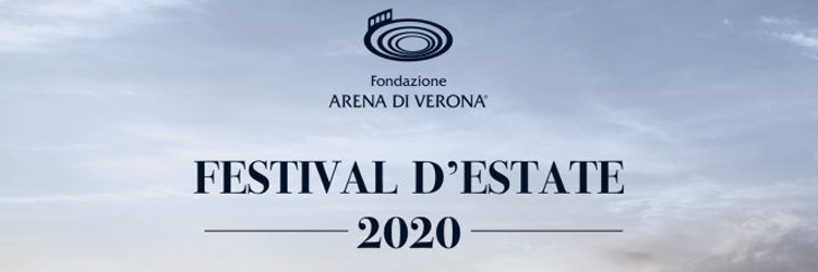 Arena di Verona - Festival d'estate 2020